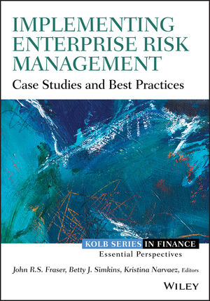 Implementing Enterprise Risk Management: Case Studies and Best Practices (1118691962) cover image