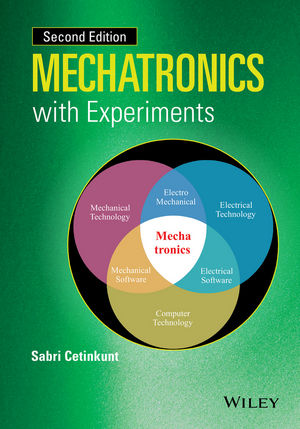 Mechatronics with Experiments, 2nd Edition