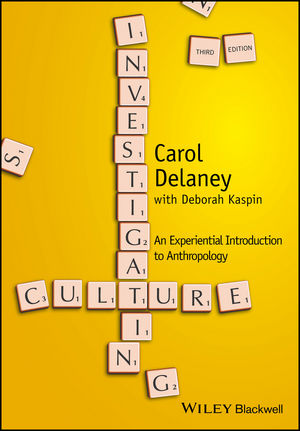 Investigating Culture: An Experiential Introduction to Anthropology, 3rd Edition (1118868862) cover image