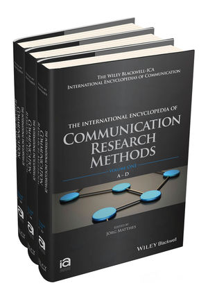 The International Encyclopedia of Communication Research Methods, 3 Volume Set