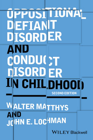 Oppositional Defiant Disorder and Conduct Disorder in Childhood 2e