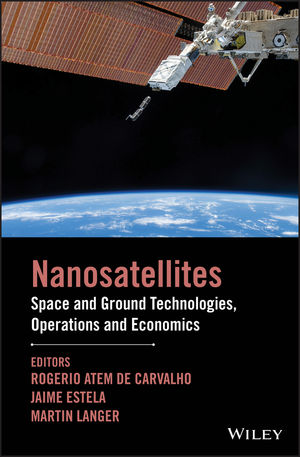 Nano-Satellites: Space and Ground Technologies, Operations and Economics