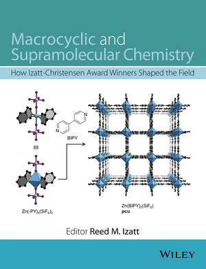 Macrocyclic and Supramolecular Chemistry: How Izatt-Christensen Award Winners Shaped the Field (1119053862) cover image