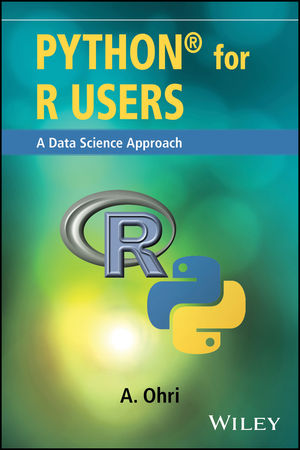 Python for R Users: A Data Science Approach