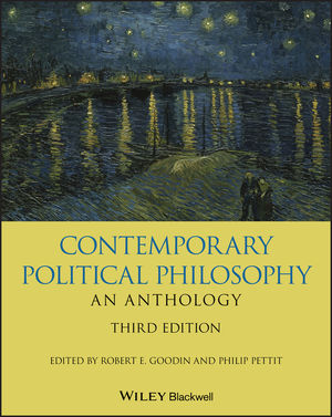 Contemporary Political Philosophy: An Anthology, 3rd Edition