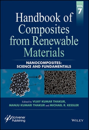 Handbook of Composites from Renewable Materials, Volume 7, Nanocomposites: Science and Fundamentals (1119224462) cover image