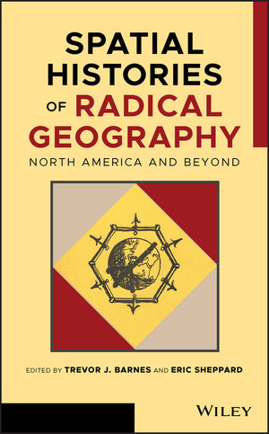 Spatial Histories of Radical Geography: North America and Beyond