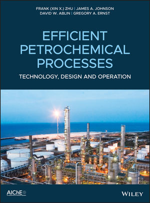 Efficient Petrochemical Processes: Technology, Design and Operation