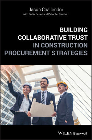 Building Collaborative Trust in <span class='search-highlight'>Construction</span> Procurement Strategies