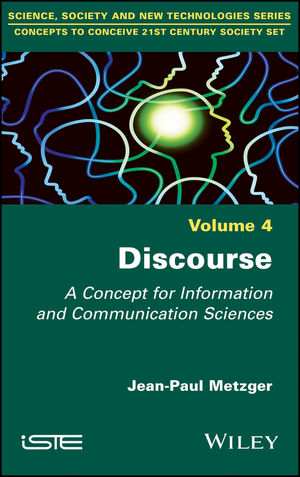 Discourse: A Concept for Information and Communication Sciences