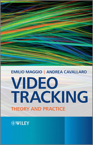 Video Tracking: Theory and Practice (1119956862) cover image