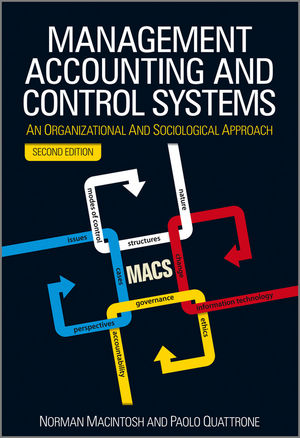 Management Accounting and Control Systems: An Organizational and Sociological Approach, 2nd Edition