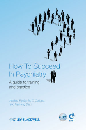 How to Succeed in Psychiatry: A Guide to Training and Practice (1119998662) cover image