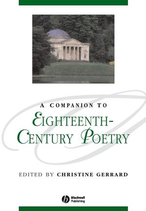 A Companion to Eighteenth-Century Poetry