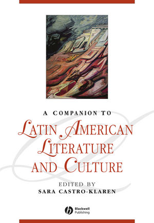 A Companion to Latin American Literature and Culture (1405128062) cover image