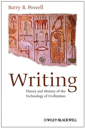 Writing: Theory and History of the Technology of Civilization (1405162562) cover image