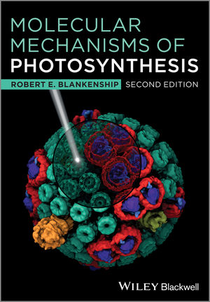 Molecular Mechanisms of Photosynthesis, 2nd Edition