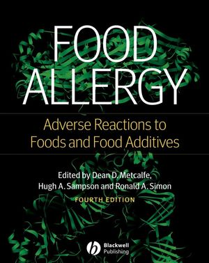 Food Allergy: Adverse Reactions to Foods and Food Additives, 4th Edition