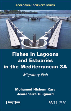 Fishes in Lagoons and Estuaries in the Mediterranean 3A: Migratory Fish