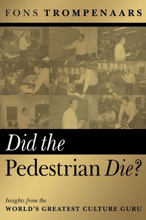Did the Pedestrian Die?: Insights from the World