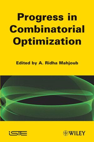 Progress in Combinatorial Optimization: Recent Progress