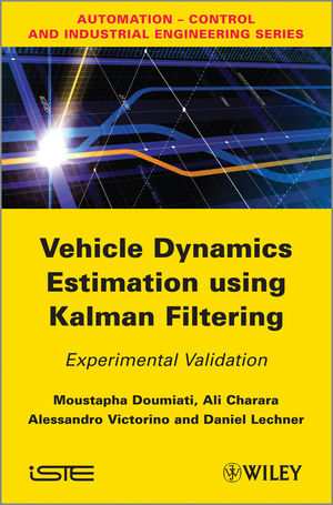 Vehicle Dynamics Estimation using Kalman Filtering: Experimental Validation (1848213662) cover image