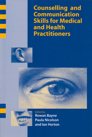 Counselling and Communication Skills for Medical and Health Practitioners (1854332562) cover image