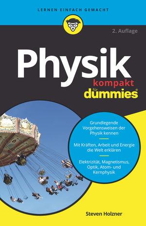 Physik kompakt für Dummies, 2. Auflage