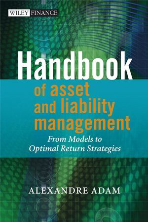 Handbook of Asset and Liability Management: From Models to Optimal Return Strategies (0470034963) cover image