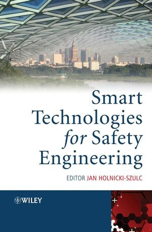 Smart Technologies for Safety Engineering (0470058463) cover image