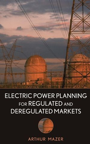 Electric Power Planning for Regulated and Deregulated Markets (0470130563) cover image
