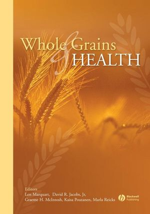 Whole Grains and Health (0470276363) cover image