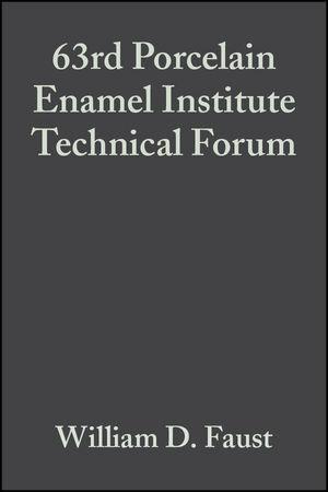 63rd Porcelain Enamel Institute Technical Forum, Volume 22, Issue 5