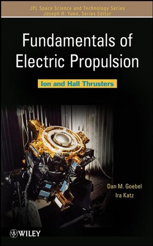 Fundamentals of Electric Propulsion: Ion and Hall Thrusters (0470436263) cover image