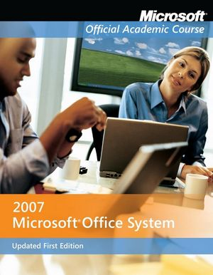 Microsoft Office 2007 Updated First Edition with Evaluation Software (0470442263) cover image