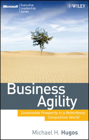 Business Agility: Sustainable Prosperity in a Relentlessly Competitive World (0470455063) cover image