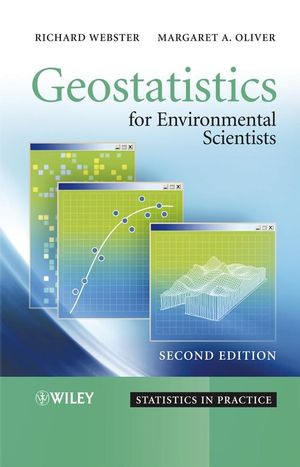 Geostatistics for Environmental Scientists, 2nd Edition (0470517263) cover image
