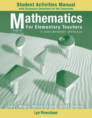 Student Activity Manual to accompany Mathematics for Elementary Teachers: A Contemporary Approach, 9e