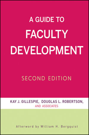 A Guide to Faculty Development, 2nd Edition (0470600063) cover image