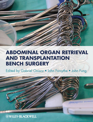Abdominal Organ Retrieval and Transplantation Bench Surgery