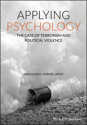 Applying Psychology: The Case of Terrorism and Political Violence