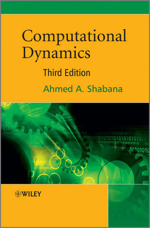 Computational Dynamics, 3rd Edition (0470686863) cover image