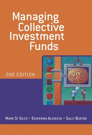 Managing Collective Investment Funds, 2nd Edition