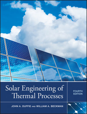 Solar Engineering of Thermal Processes, 4th Edition (0470873663) cover image