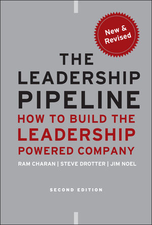 The Leadership Pipeline: How to Build the Leadership Powered Company, 2nd Edition (0470894563) cover image