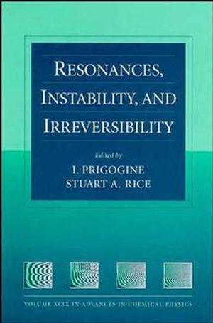 Resonances, Instability, and Irreversibility, Volume 99