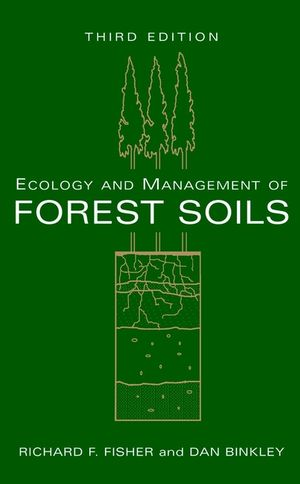 Ecology and Management of Forest Soils, 3rd Edition (0471194263) cover image
