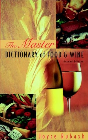 The Master Dictionary of Food and Wine (0471287563) cover image