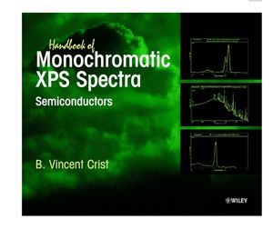 Handbook of Monochromatic XPS Spectra, Semiconductors (0471492663) cover image