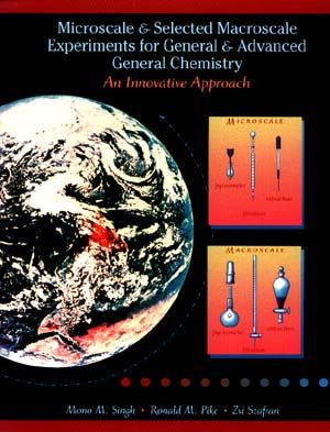 Microscale and Selected Macroscale Experiments for General and Advanced General Chemistry: An Innovation Approach